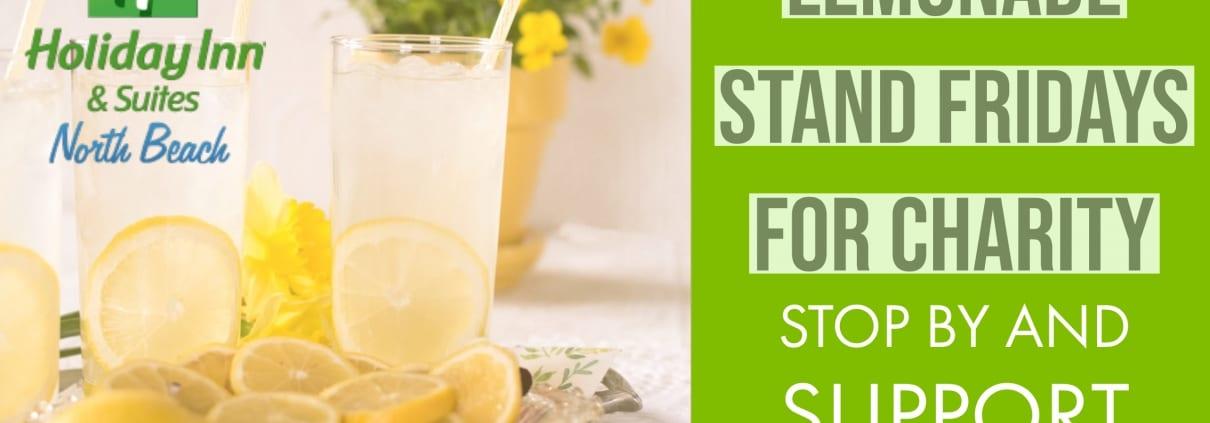 Lemonade Stand Fridays Charity | HI North Beach - Virginia Beach Hotel