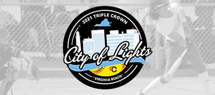 Triple Crown Fastpitch Softball Showcase - City of Lights - Virginia Beach